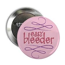 """Easy Bleeder 2.25"""" Button"""