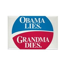 Obama Lies. Grandma Dies. Rectangle Magnet