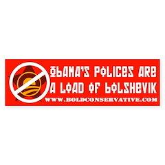 Obama: Load of Bolshevik Bumper Bumper Sticker