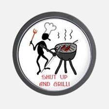 Shut Up And Grill! Wall Clock