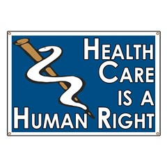 Health Care is a Human Right Banner