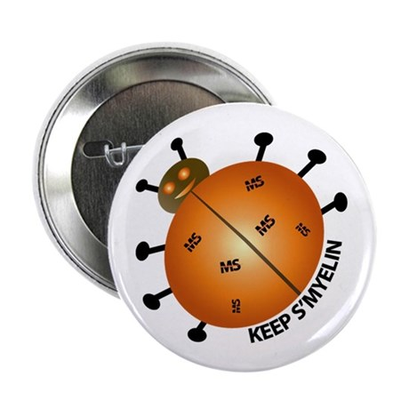 """MS/Multiple Sclerosis Bug 2.25"""" Button (100 pack)"""