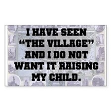 "I have seen ""the village"" and I do not w"
