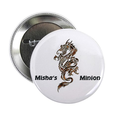 "Misha's Minion - 2 2.25"" Button"