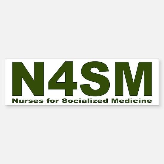 Nurses for Socialized Medicine N4SM Car Car Sticker