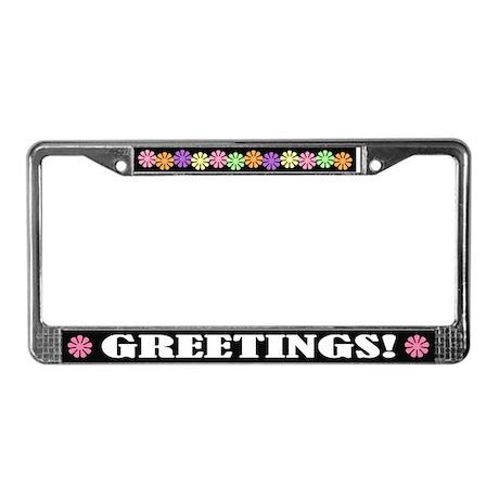 Greetings License Plate Frame