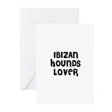 IBIZAN HOUNDS LOVER Greeting Cards (Pk of 10)