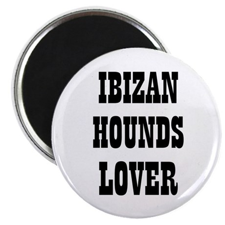 "IBIZAN HOUNDS LOVER 2.25"" Magnet (10 pack)"