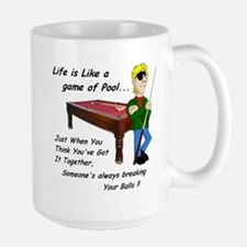 Life is Like Pool Large Mug