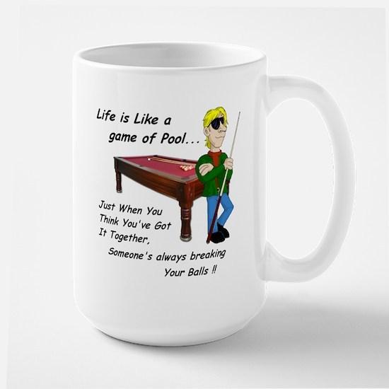 Life is Like Pool Large Mug