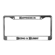Happiness: Hubby License Plate Frame