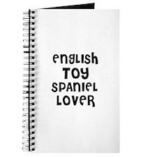 ENGLISH TOY SPANIEL LOVER Journal