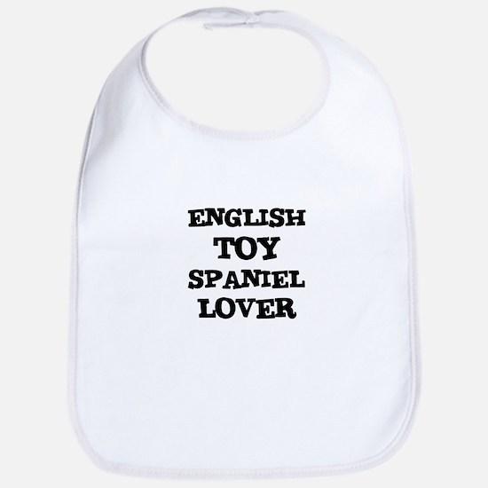 ENGLISH TOY SPANIEL LOVER Bib