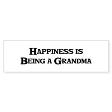 Happiness is Being a Grandma Bumper Bumper Sticker