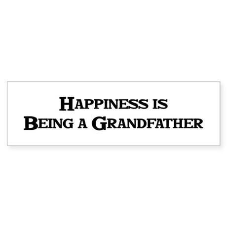 Happiness: Grandfather Bumper Sticker