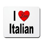 I Love Italian Mousepad