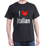 I Love Italian (Front) Black T-Shirt