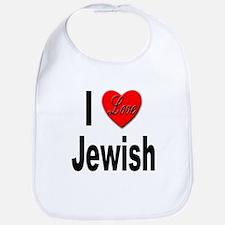 I Love Jewish Bib