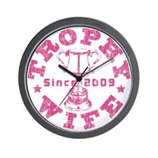 Trophy Wife since 09 in Pink Wall Clock
