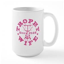 Trophy Wife since 09 in Pink Mug