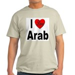 I Love Arab (Front) Ash Grey T-Shirt