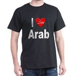 I Love Arab (Front) Black T-Shirt