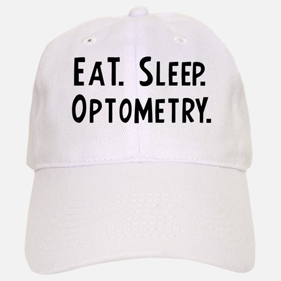 Eat, Sleep, Optometry Baseball Baseball Cap