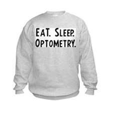 Eat, Sleep, Optometry Sweatshirt