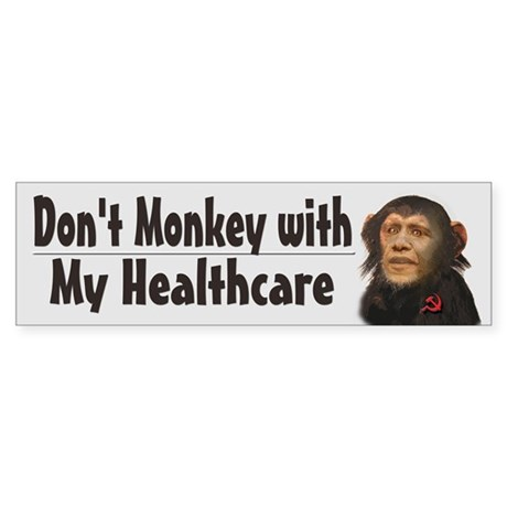 Don't Monkey with My HealthCare