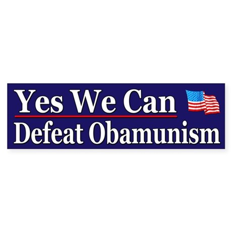 Yes we can defeat obamunism by funnystuffink for Bett yes we can