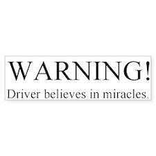 Miracles Bumper Sticker