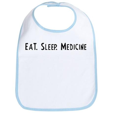 Eat, Sleep, Medicine Bib