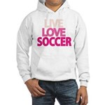 Live Love Soccer Hooded Sweatshirt