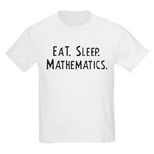 Eat, Sleep, Mathematics Kids T-Shirt