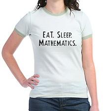 Eat, Sleep, Mathematics T