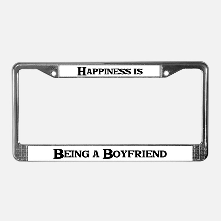 Happiness: Boyfriend License Plate Frame