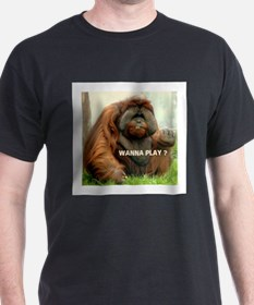 WANTTA PLAY? T-Shirt