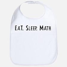 Eat, Sleep, Math Bib