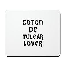 COTON DE TULEAR LOVER Mousepad