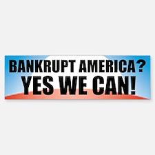 Banrkupt America? Bumper Bumper Bumper Sticker