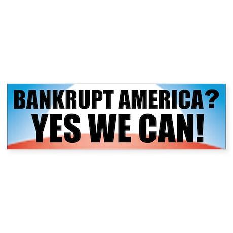 Banrkupt America? Bumper Sticker