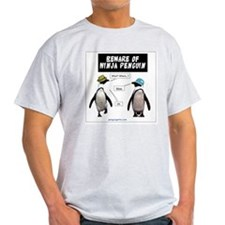 Beware of Ninja Penguin T-Shirt