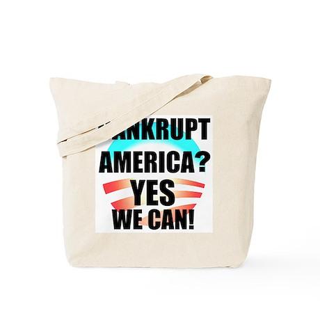 Banrkupt America? Tote Bag