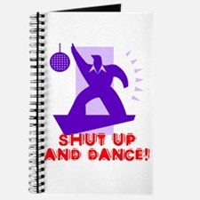 Shut Up And Dance! Journal