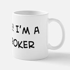 Trust Me: Stockbroker Mug
