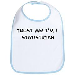 Trust Me: Statistician Bib