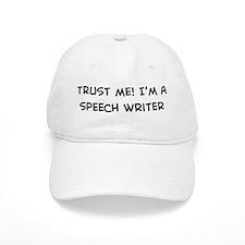 Trust Me: Speech Writer Baseball Cap