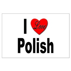 I Love Polish Posters