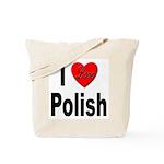 I Love Polish Tote Bag