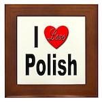 I Love Polish Framed Tile